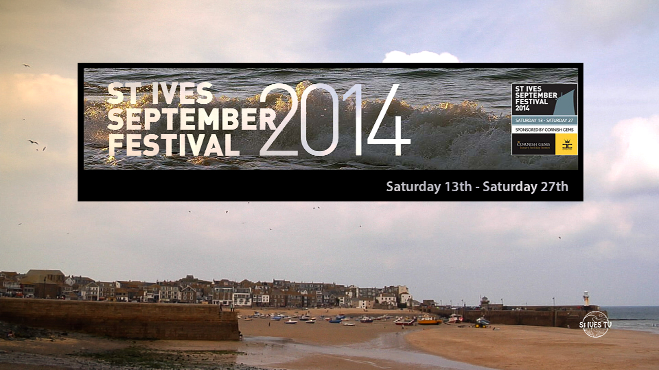 St Ives September Festival 2014 Introduction